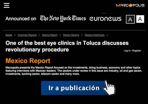 One of the best eye clinics in Toluca discusses revolutionary procedure